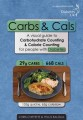 CARBS AND CALS PAPERBACK