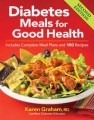 CANADA'S DIABETES MEALS FOR GOOD HEALTH BY KAREN GRAHAM